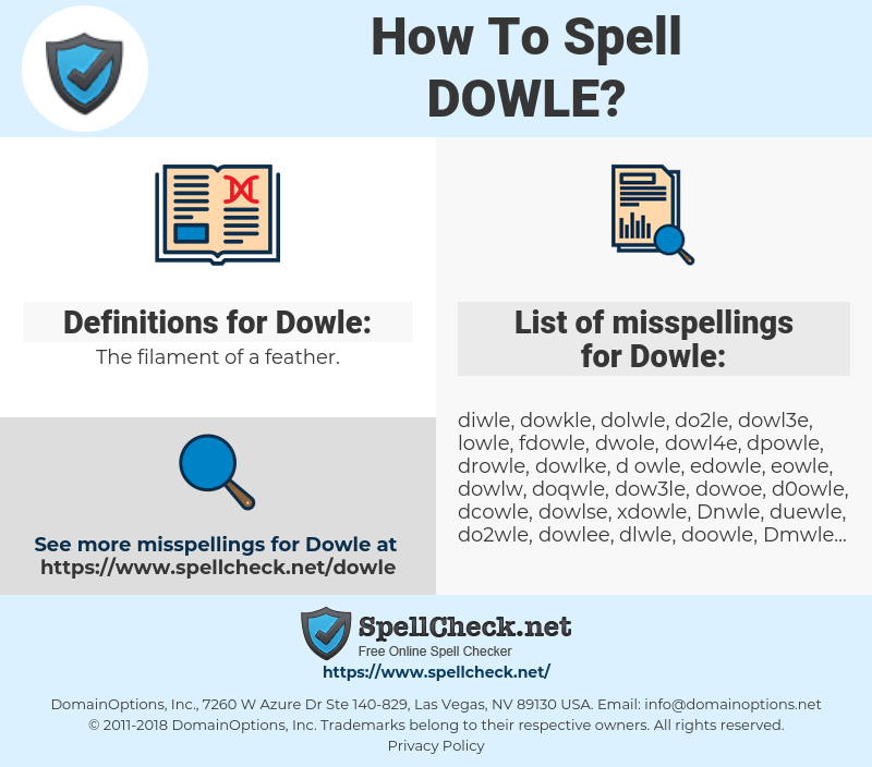 Dowle, spellcheck Dowle, how to spell Dowle, how do you spell Dowle, correct spelling for Dowle