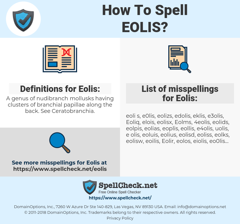Eolis, spellcheck Eolis, how to spell Eolis, how do you spell Eolis, correct spelling for Eolis