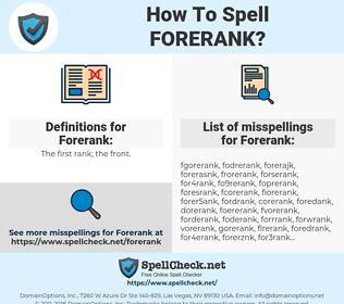Forerank, spellcheck Forerank, how to spell Forerank, how do you spell Forerank, correct spelling for Forerank