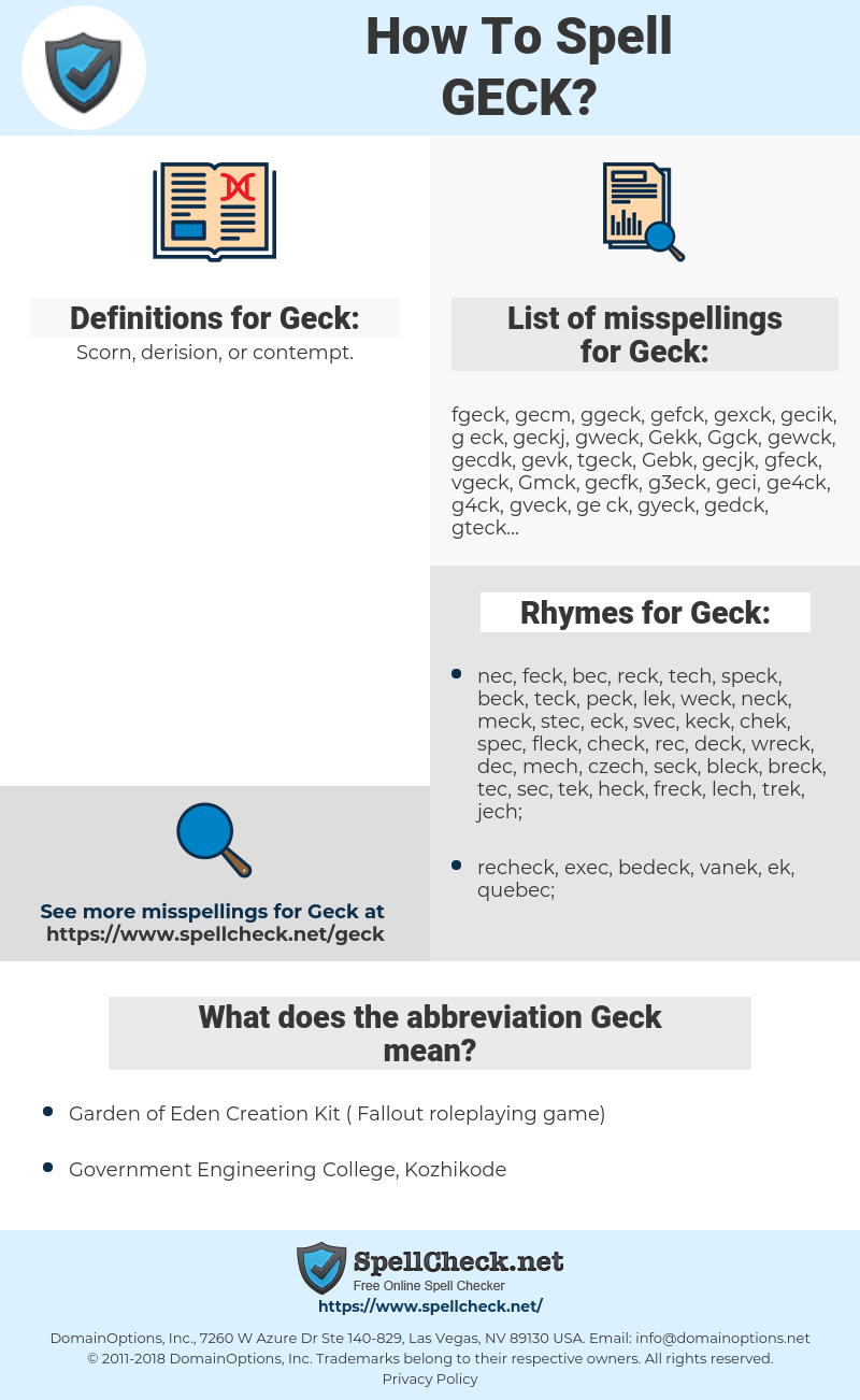 Geck, spellcheck Geck, how to spell Geck, how do you spell Geck, correct spelling for Geck