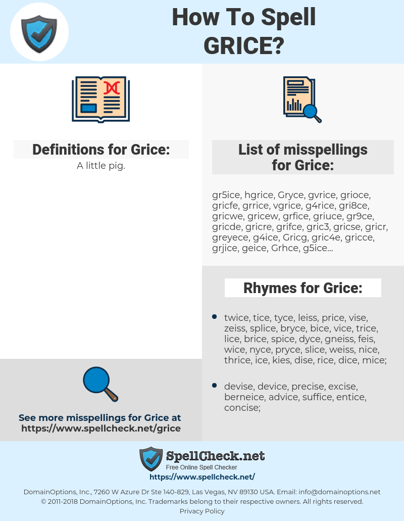 Grice, spellcheck Grice, how to spell Grice, how do you spell Grice, correct spelling for Grice