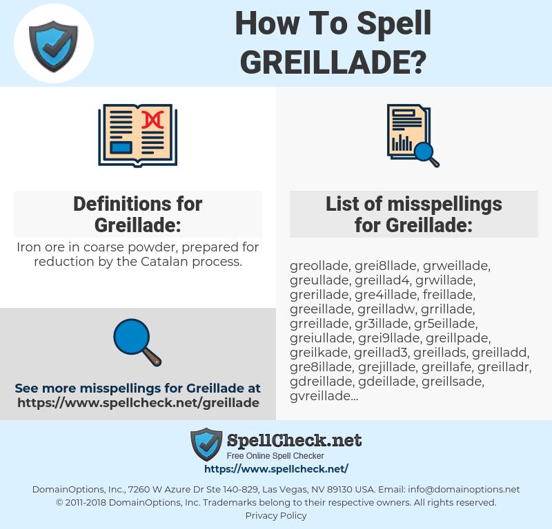 Greillade, spellcheck Greillade, how to spell Greillade, how do you spell Greillade, correct spelling for Greillade