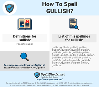 Gullish, spellcheck Gullish, how to spell Gullish, how do you spell Gullish, correct spelling for Gullish