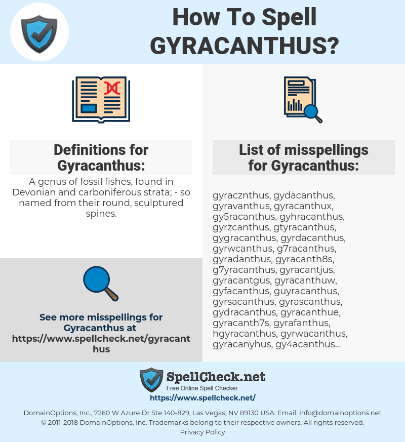 Gyracanthus, spellcheck Gyracanthus, how to spell Gyracanthus, how do you spell Gyracanthus, correct spelling for Gyracanthus
