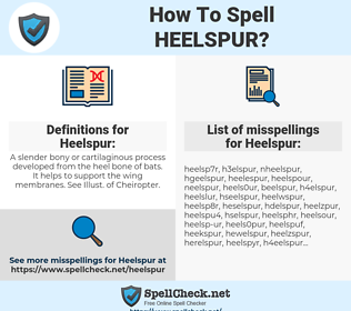 Heelspur, spellcheck Heelspur, how to spell Heelspur, how do you spell Heelspur, correct spelling for Heelspur