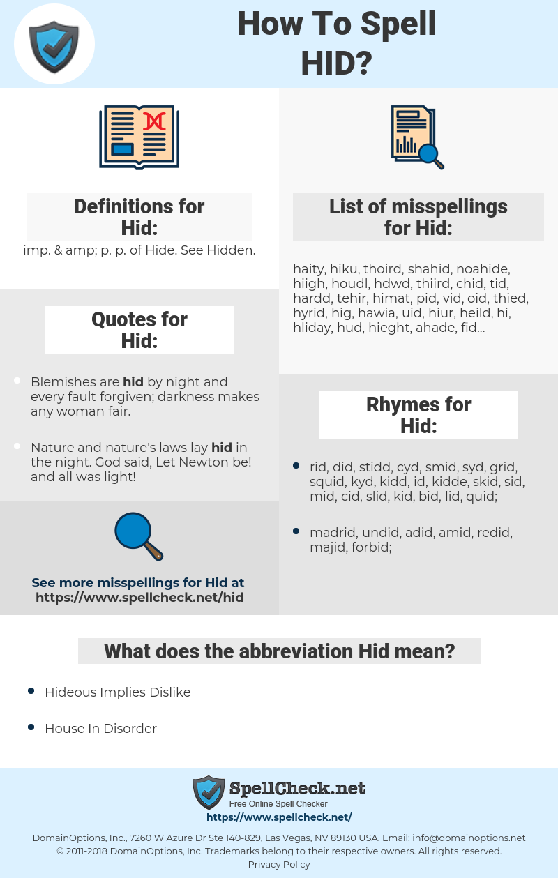 Hid, spellcheck Hid, how to spell Hid, how do you spell Hid, correct spelling for Hid