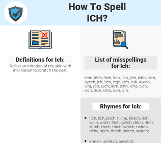 Ich, spellcheck Ich, how to spell Ich, how do you spell Ich, correct spelling for Ich