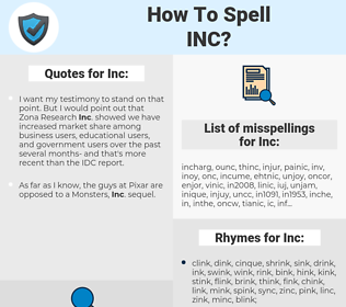 Inc, spellcheck Inc, how to spell Inc, how do you spell Inc, correct spelling for Inc