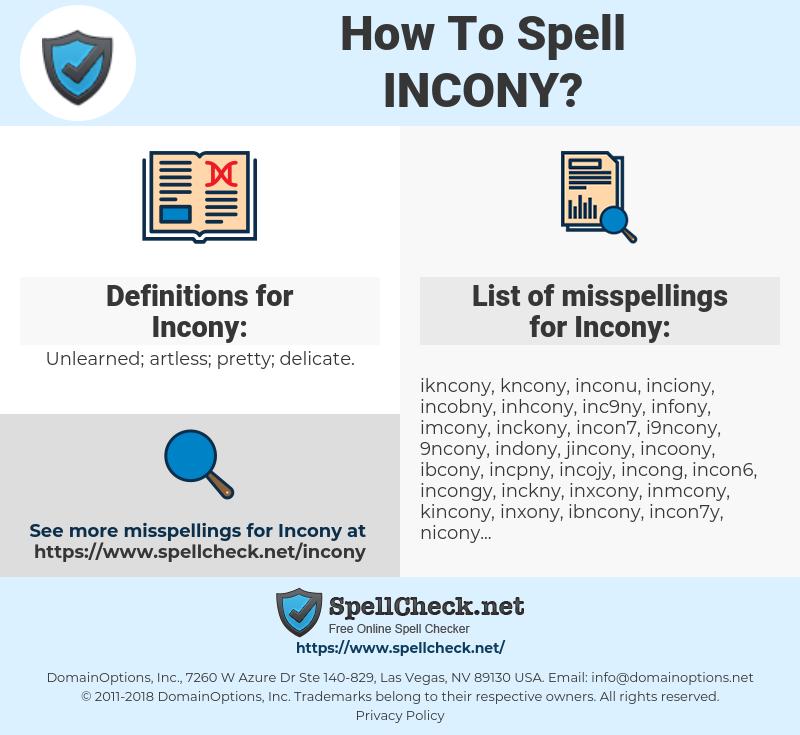 Incony, spellcheck Incony, how to spell Incony, how do you spell Incony, correct spelling for Incony