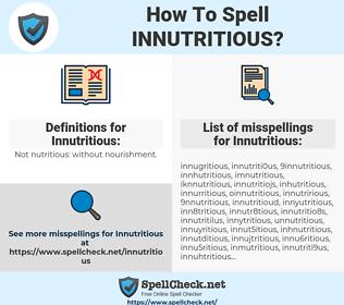 Innutritious, spellcheck Innutritious, how to spell Innutritious, how do you spell Innutritious, correct spelling for Innutritious