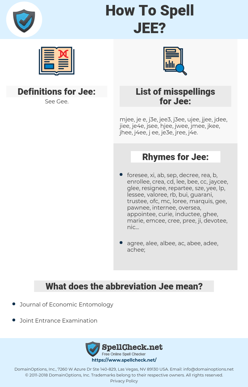 Jee, spellcheck Jee, how to spell Jee, how do you spell Jee, correct spelling for Jee