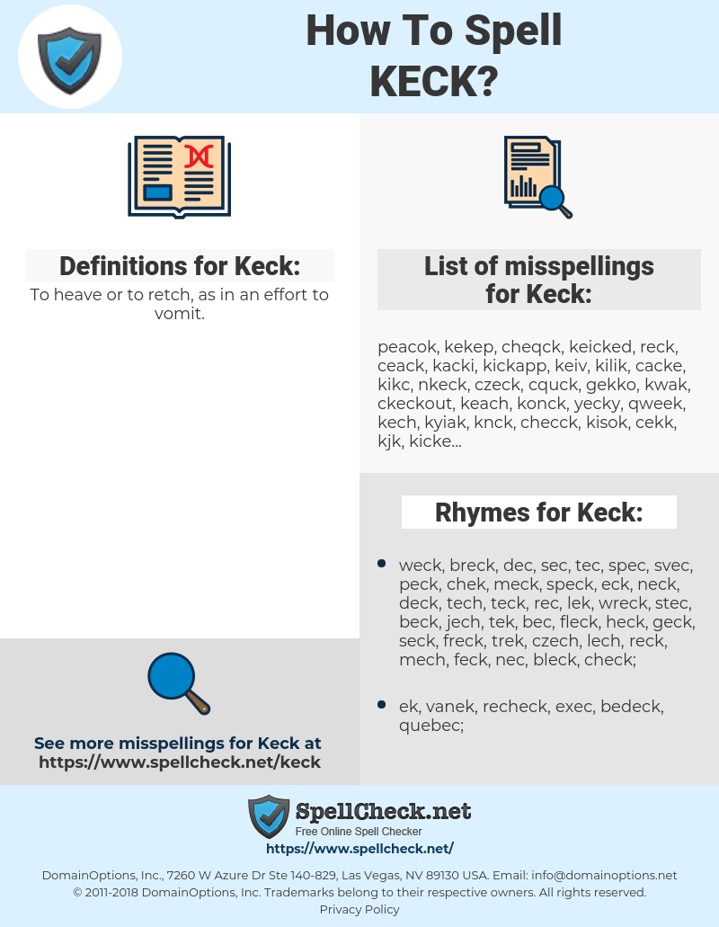 Keck, spellcheck Keck, how to spell Keck, how do you spell Keck, correct spelling for Keck