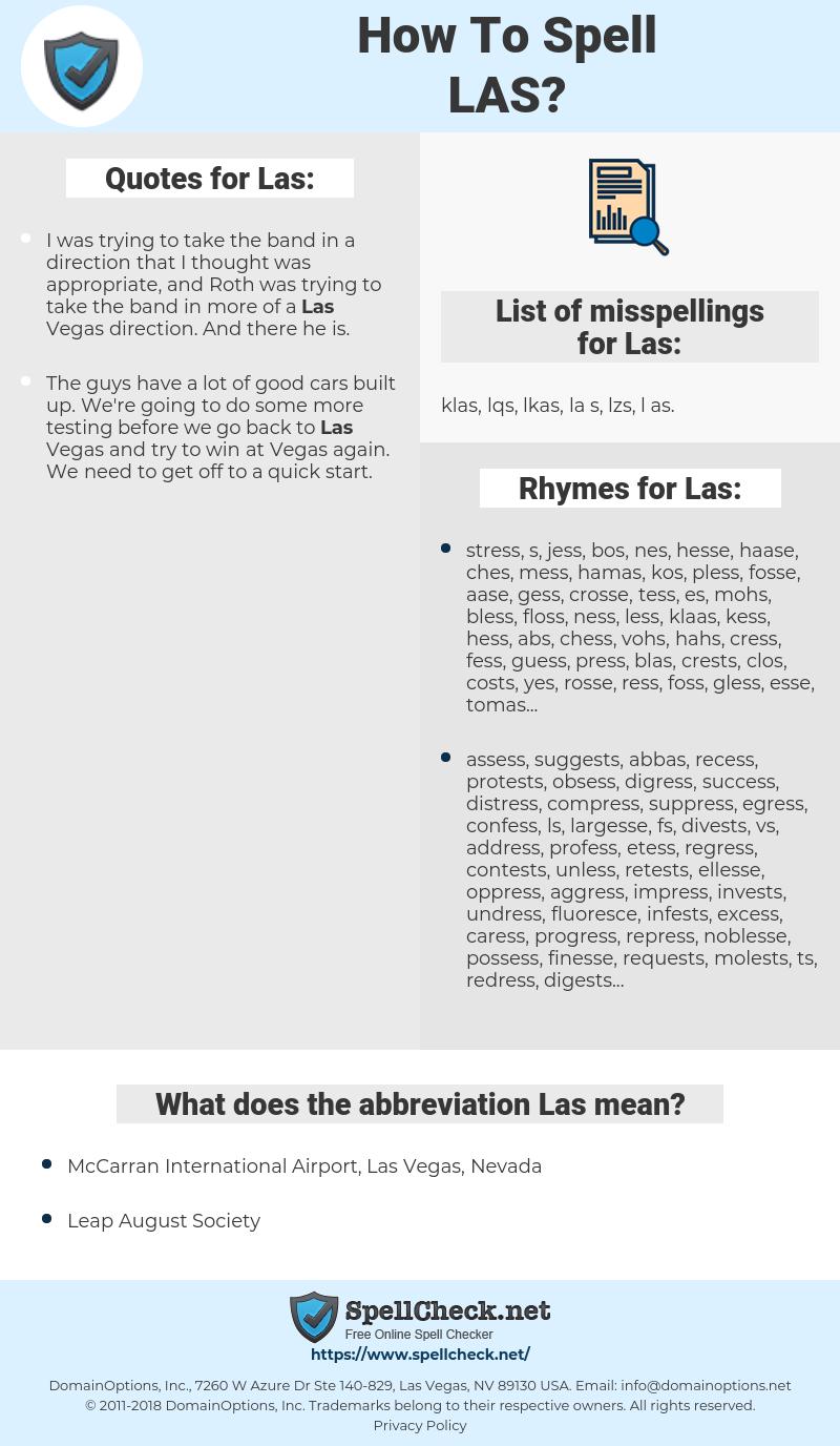 Las, spellcheck Las, how to spell Las, how do you spell Las, correct spelling for Las