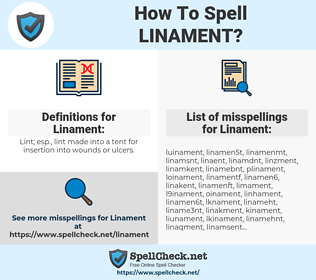 Linament, spellcheck Linament, how to spell Linament, how do you spell Linament, correct spelling for Linament