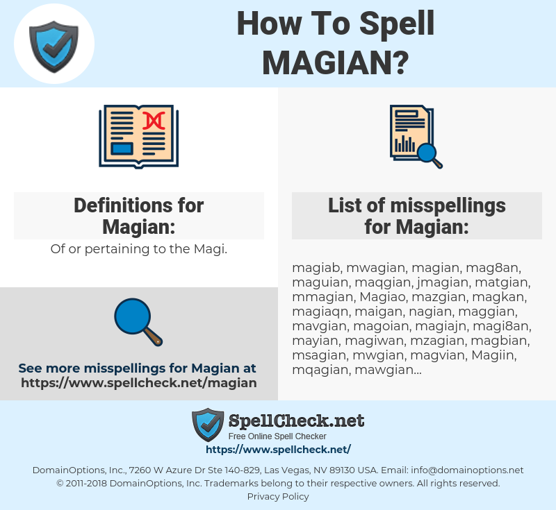 Magian, spellcheck Magian, how to spell Magian, how do you spell Magian, correct spelling for Magian