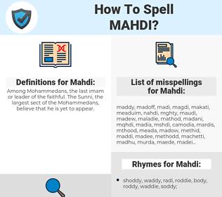 Mahdi, spellcheck Mahdi, how to spell Mahdi, how do you spell Mahdi, correct spelling for Mahdi