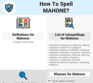 Mahone, spellcheck Mahone, how to spell Mahone, how do you spell Mahone, correct spelling for Mahone