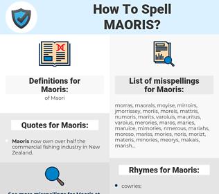 Maoris, spellcheck Maoris, how to spell Maoris, how do you spell Maoris, correct spelling for Maoris