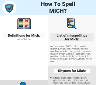 Mich, spellcheck Mich, how to spell Mich, how do you spell Mich, correct spelling for Mich