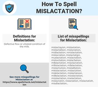 Mislactation, spellcheck Mislactation, how to spell Mislactation, how do you spell Mislactation, correct spelling for Mislactation