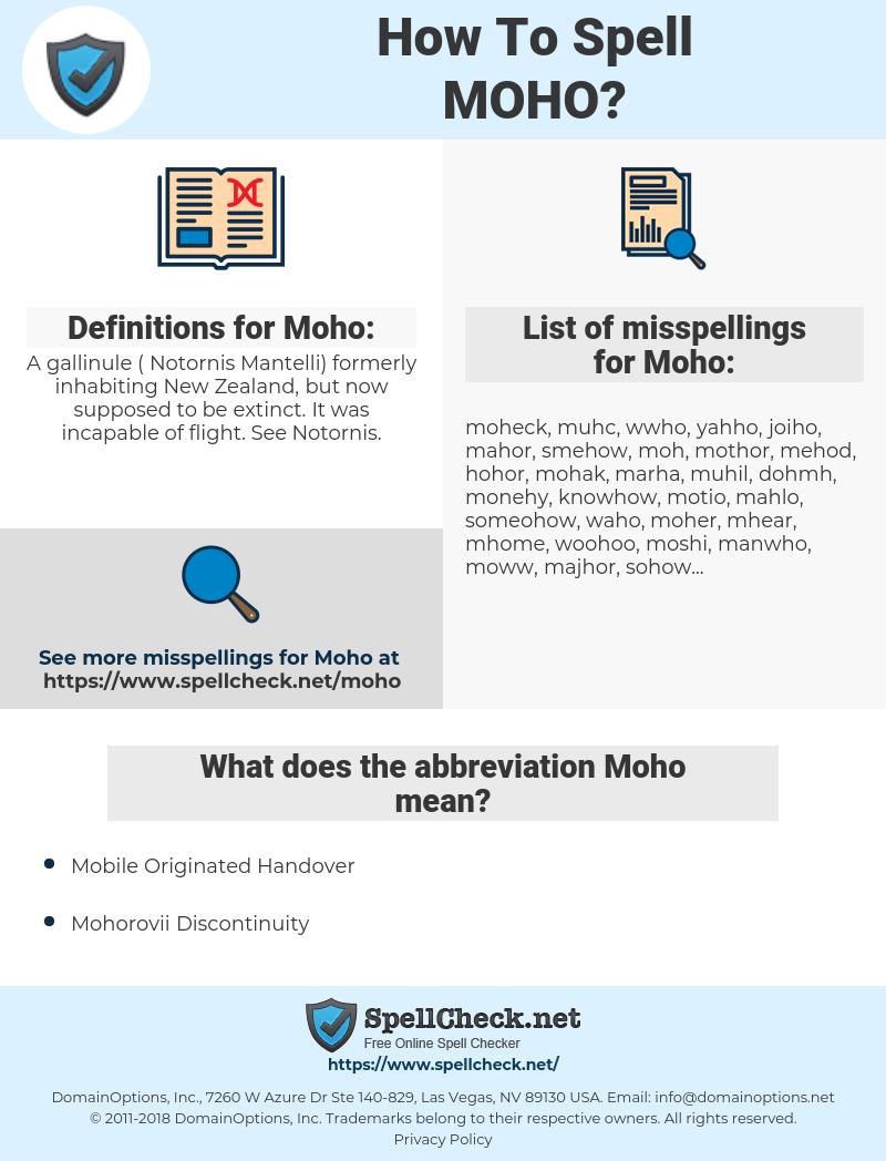 Moho, spellcheck Moho, how to spell Moho, how do you spell Moho, correct spelling for Moho