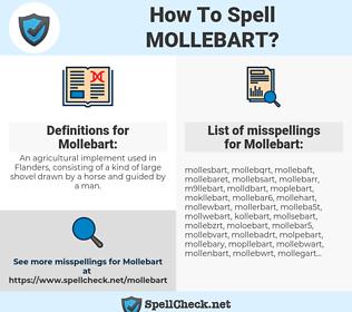 Mollebart, spellcheck Mollebart, how to spell Mollebart, how do you spell Mollebart, correct spelling for Mollebart