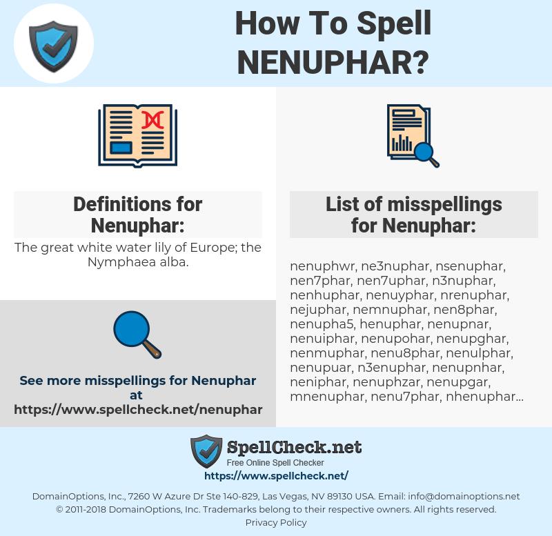 Nenuphar, spellcheck Nenuphar, how to spell Nenuphar, how do you spell Nenuphar, correct spelling for Nenuphar