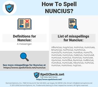 Nuncius, spellcheck Nuncius, how to spell Nuncius, how do you spell Nuncius, correct spelling for Nuncius