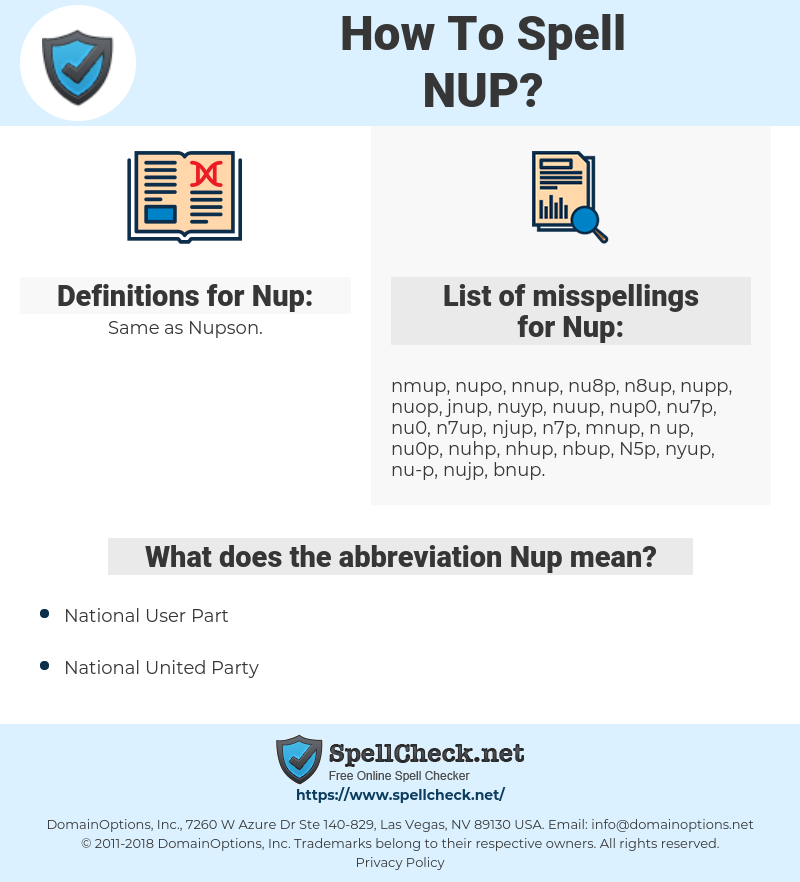 Nup, spellcheck Nup, how to spell Nup, how do you spell Nup, correct spelling for Nup