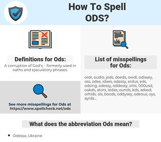 Ods, spellcheck Ods, how to spell Ods, how do you spell Ods, correct spelling for Ods