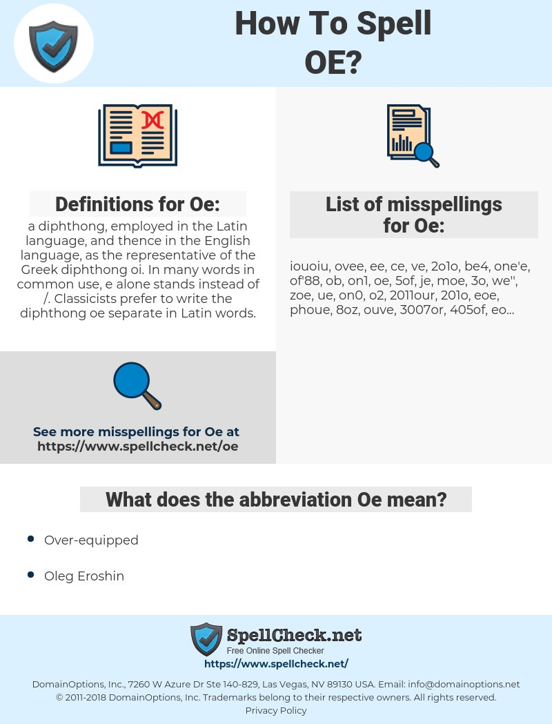 Oe, spellcheck Oe, how to spell Oe, how do you spell Oe, correct spelling for Oe