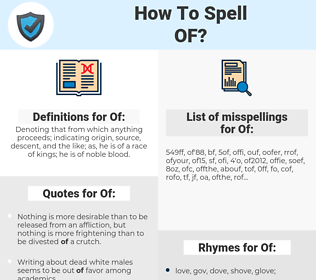 Of, spellcheck Of, how to spell Of, how do you spell Of, correct spelling for Of