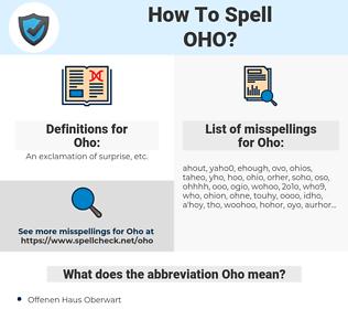 Oho, spellcheck Oho, how to spell Oho, how do you spell Oho, correct spelling for Oho