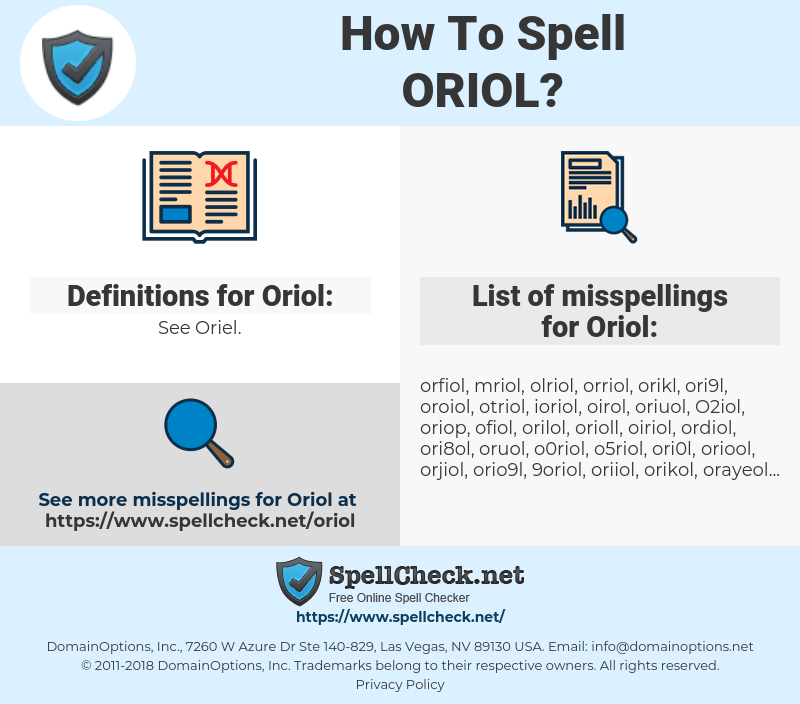 Oriol, spellcheck Oriol, how to spell Oriol, how do you spell Oriol, correct spelling for Oriol