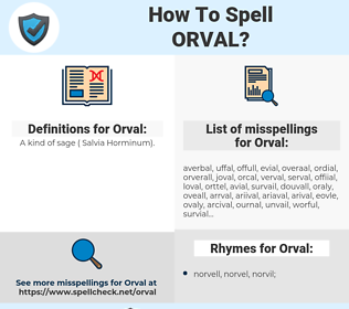 Orval, spellcheck Orval, how to spell Orval, how do you spell Orval, correct spelling for Orval
