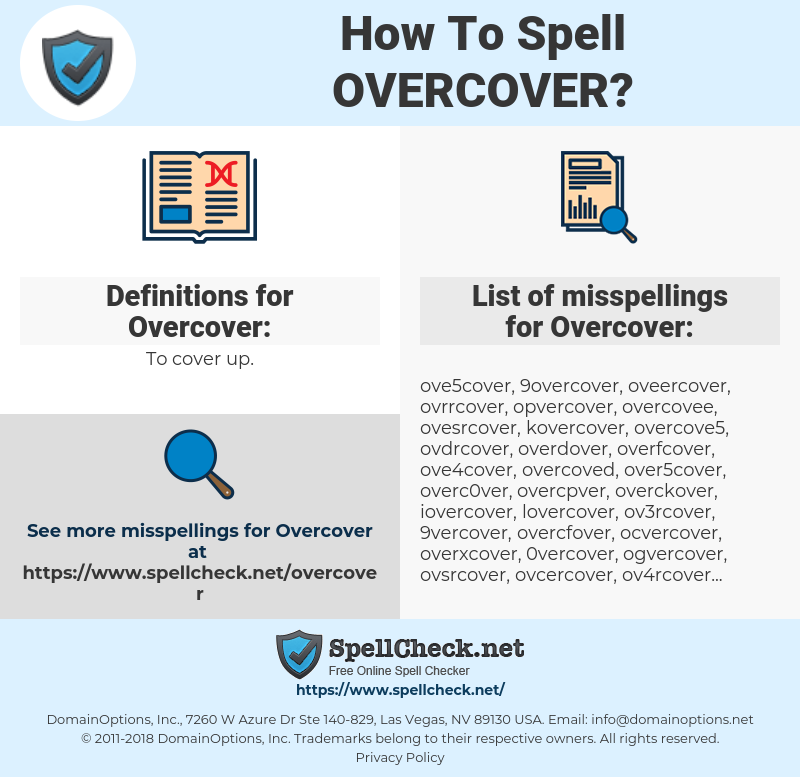 Overcover, spellcheck Overcover, how to spell Overcover, how do you spell Overcover, correct spelling for Overcover