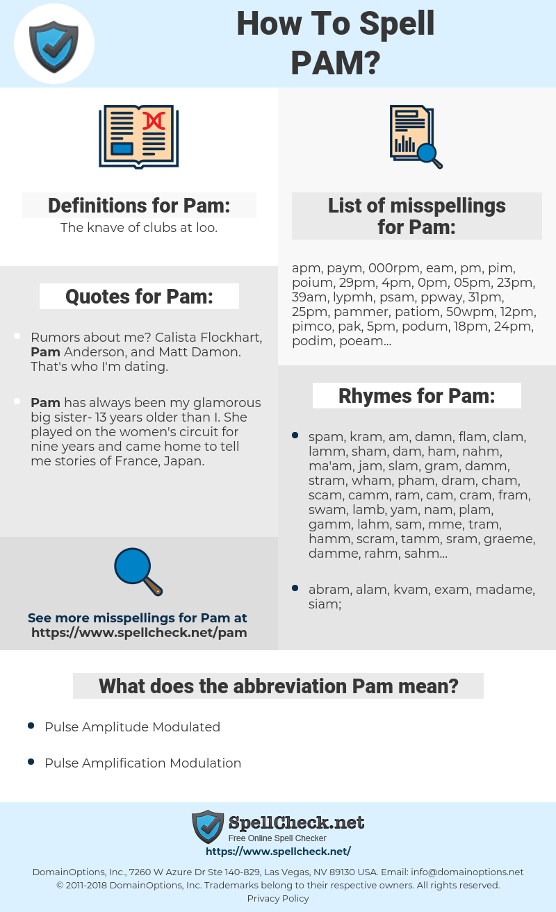 Pam, spellcheck Pam, how to spell Pam, how do you spell Pam, correct spelling for Pam