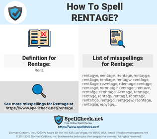 Rentage, spellcheck Rentage, how to spell Rentage, how do you spell Rentage, correct spelling for Rentage
