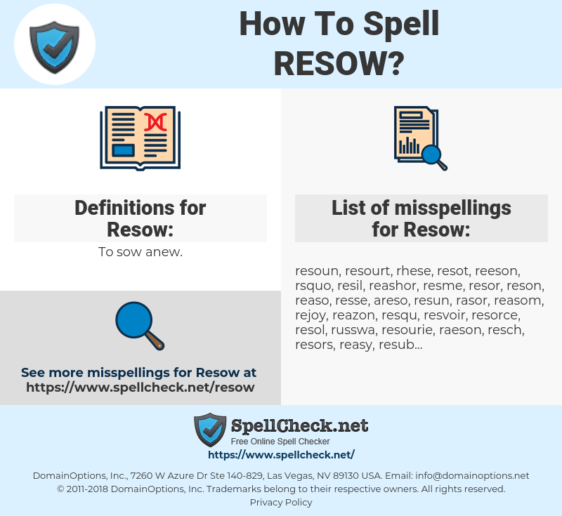 Resow, spellcheck Resow, how to spell Resow, how do you spell Resow, correct spelling for Resow