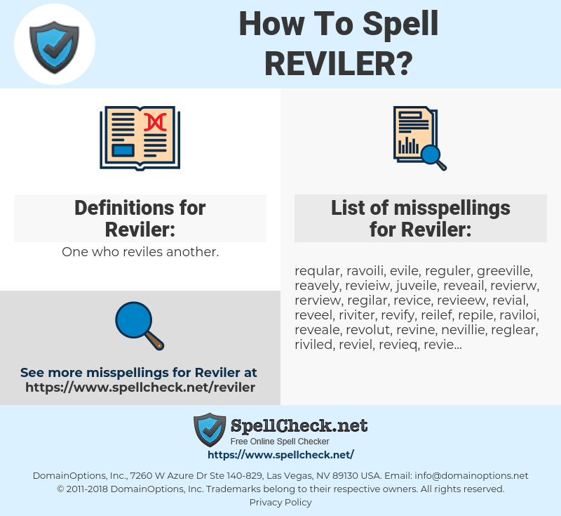 Reviler, spellcheck Reviler, how to spell Reviler, how do you spell Reviler, correct spelling for Reviler
