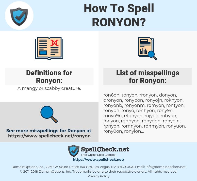 Ronyon, spellcheck Ronyon, how to spell Ronyon, how do you spell Ronyon, correct spelling for Ronyon