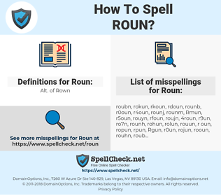 Roun, spellcheck Roun, how to spell Roun, how do you spell Roun, correct spelling for Roun