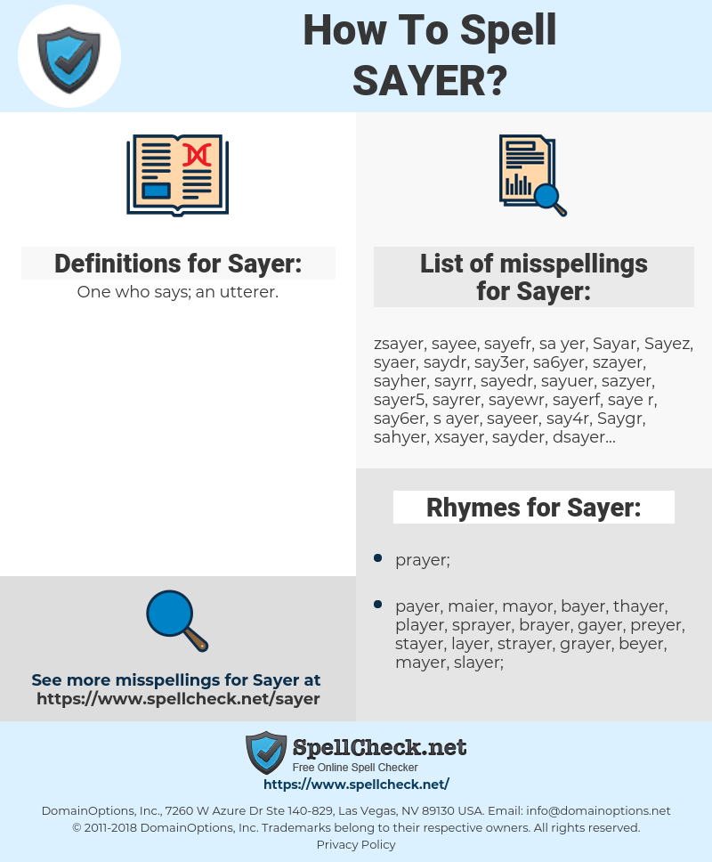 Sayer, spellcheck Sayer, how to spell Sayer, how do you spell Sayer, correct spelling for Sayer
