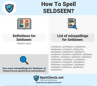 Seldseen, spellcheck Seldseen, how to spell Seldseen, how do you spell Seldseen, correct spelling for Seldseen