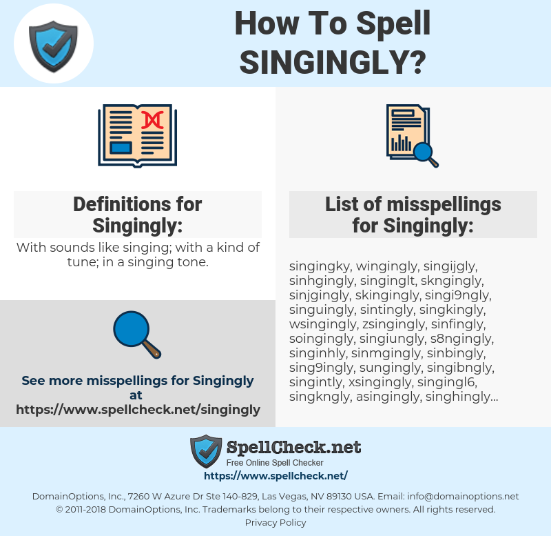 Singingly, spellcheck Singingly, how to spell Singingly, how do you spell Singingly, correct spelling for Singingly
