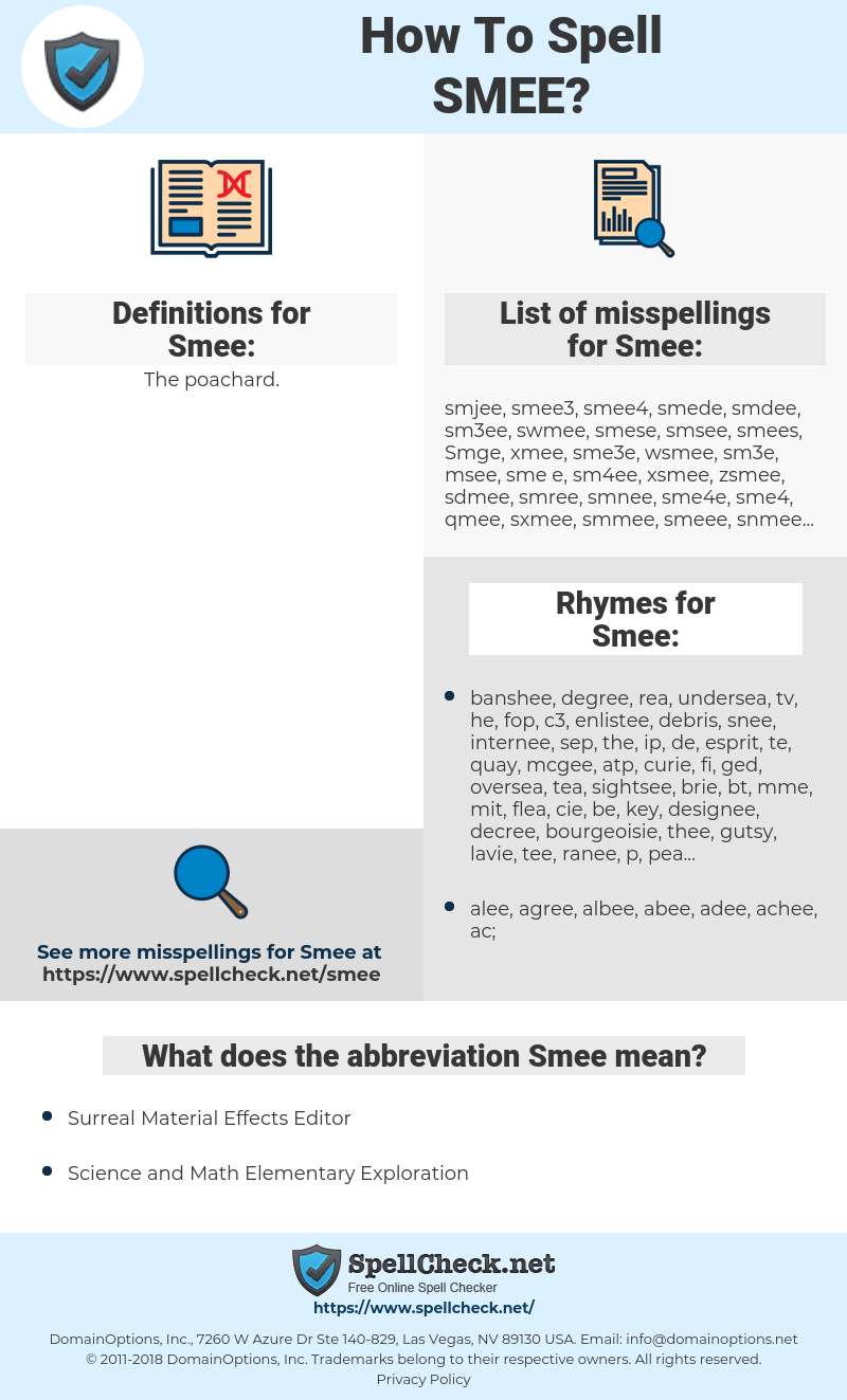 Smee, spellcheck Smee, how to spell Smee, how do you spell Smee, correct spelling for Smee