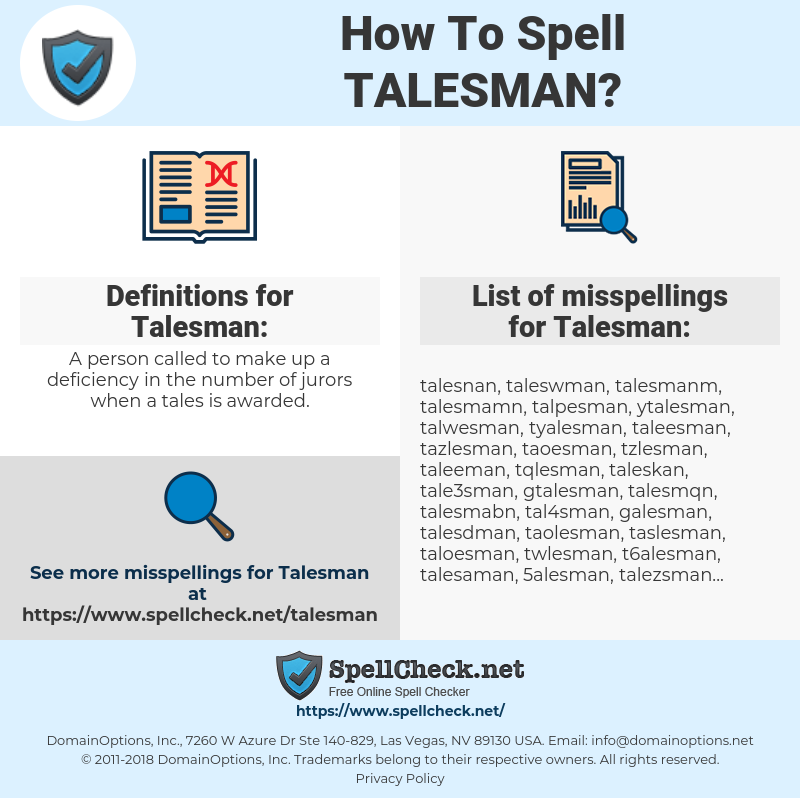 Talesman, spellcheck Talesman, how to spell Talesman, how do you spell Talesman, correct spelling for Talesman
