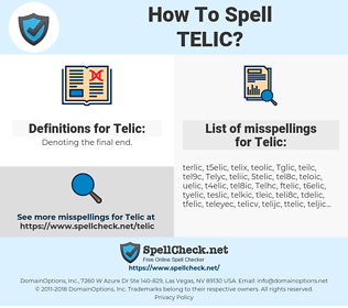 Telic, spellcheck Telic, how to spell Telic, how do you spell Telic, correct spelling for Telic