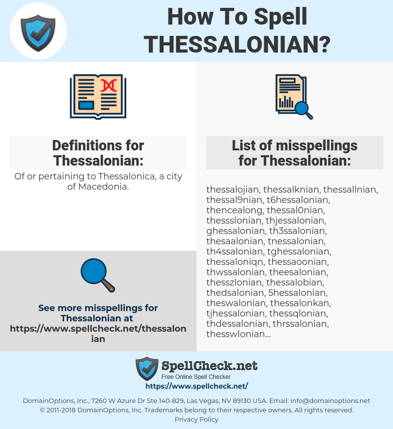 Thessalonian, spellcheck Thessalonian, how to spell Thessalonian, how do you spell Thessalonian, correct spelling for Thessalonian