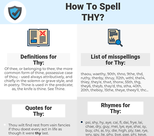 Thy, spellcheck Thy, how to spell Thy, how do you spell Thy, correct spelling for Thy